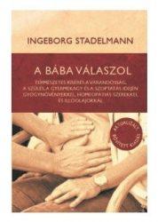 Ingeborg Stadelmann: A bába válaszol c. könyv